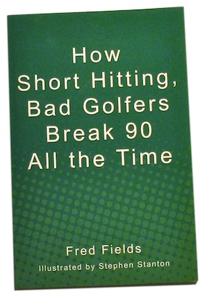 How Short Hitting, Bad Golfers Break 90 All the Time